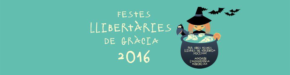Festes Llibertàries de Gràcia 2016